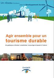 Guide du comité 21 - agir pour un tourisme durable