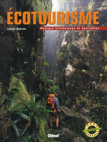 Guide Ecotourisme - Voyages écologiques et équitables