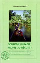 Tourisme durable : utopie et réalité un livre de Jean Pierre lamic