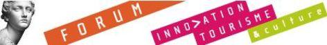 2ème Forum innovation, tourisme & culture organisé par Rhone Alpes Tourisme