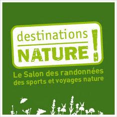 Destination Nature 2010 ! Salon des randonnées nature