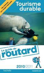 Guide Routard Tourisme durable 2010