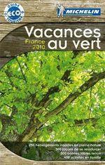 Michelin - Guide Vacances au Vert