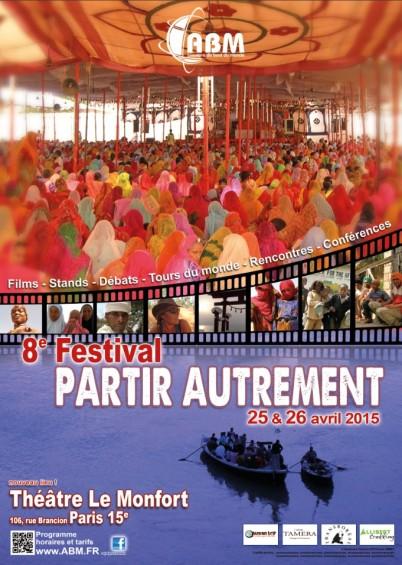 le festival partir autrement se tiendra les 25 et 26 avril prochain au théâtre le Monfort à Paris
