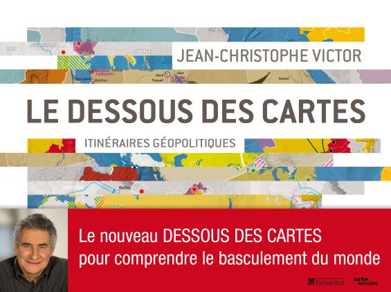 Jean Christophe Victor Sous Les Cartes Le Monde