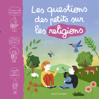 COUVERTURE_QuestionsDesPetitsSurLesReligions_OKFIN.indd