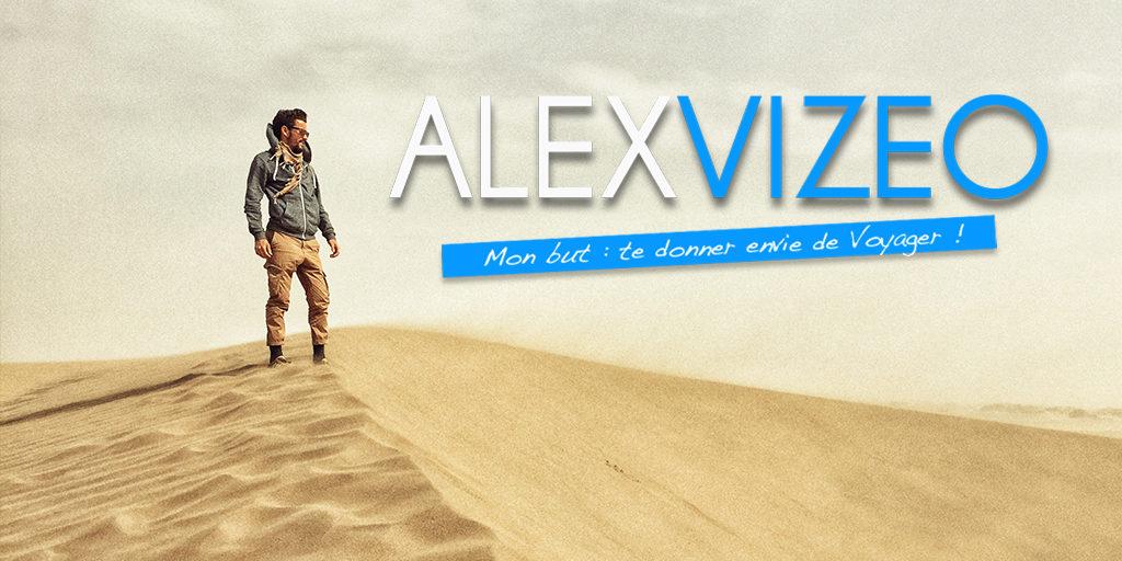 Alex vizeo : donner envie de voyager