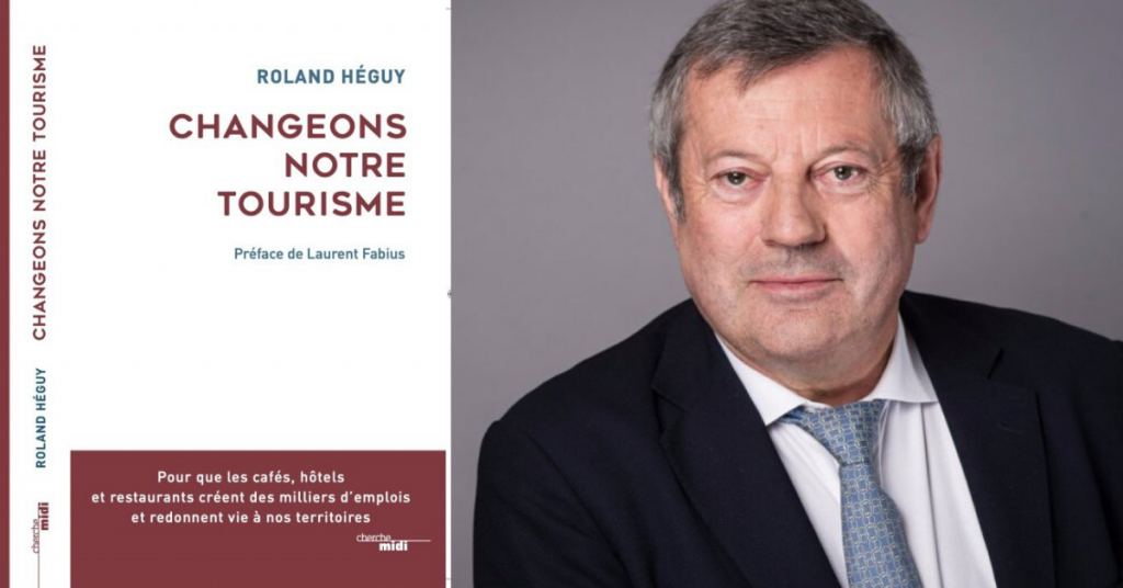 Changeons notre tourisme livre de Roland Héguy