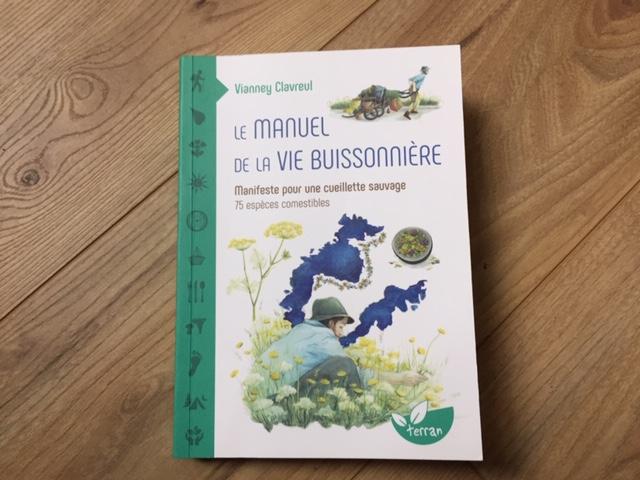 « Le Manuel de la vie buissonnière » aux éditions Terran. 240 pages, 18 €