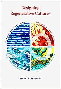 designing regenerative cultures est un un guide pour un mode de vie plus durable et une feuille de route pour repenser nos sociétés, régénérer nos communautés, nos villes et nos sociétés en harmonie avec les systèmes naturels et notre planète d'origine.