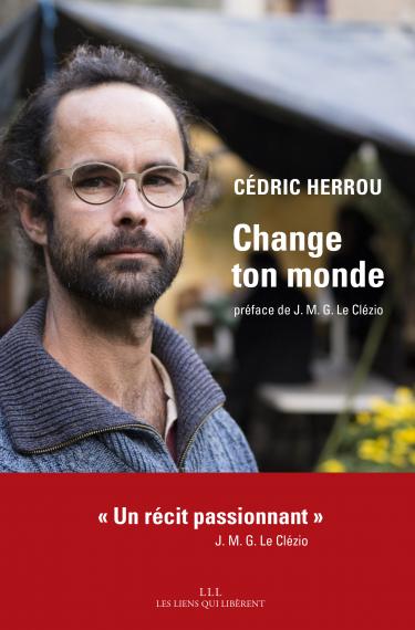 Couverture du livre de Cédric Herrou « Change ton monde »